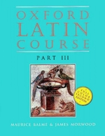 Oxford Latin Course:  Part III: Student's Book
