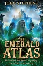 The Emerald Atlasthe Books of Beginning