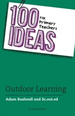 100 Ideas for Primary Teachers:  Outdoor Learning
