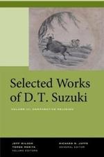 Selected Works of D.T. Suzuki, Volume III