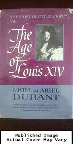 Age of Louis XIV (Story of Civilization)
