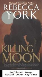 Killing Moon (the Moon Series, Book 1)