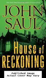 House of Reckoning: a Novel