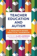 Teacher Education and Autism