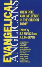 Evangelical Anglicans:  Their Role and Influence in the Church Today