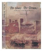 Per Mare, Per Terram:  History of the Royal Marines