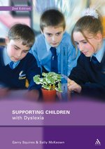 Supporting Children with Dyslexia|Squires, Garry, and McKeown, Sally