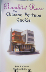 Ramblin' Rose:  the Chinese Fortune Cookie