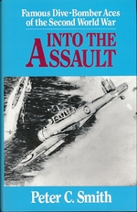 Into the Assault. Famous Dive-Bomber Aces of the Second World War