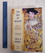 The Age of Insight:  the Quest to Understand the Unconscious in Art, Mind and Brain, From Vienna 1900 to the Present