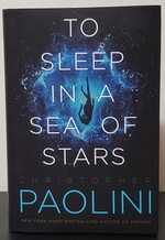 To Sleep in a Sea of Stars (Signed)