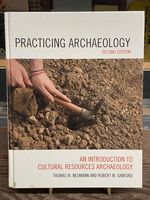 Practicing Archaeology:  an Introduction to Cultural Resources Archaeology (Second Edition)