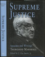 Supreme Justice: Speeches and Writings