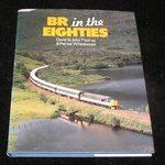 Br in the Eighties|David St John Thomas & Patrick Whitehouse