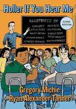 Holler If You Hear Me, Comic Edition (the Teaching for Social Justice Series)
